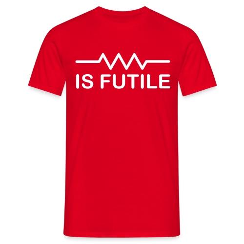 Resistance Is Futile - Men's T-Shirt