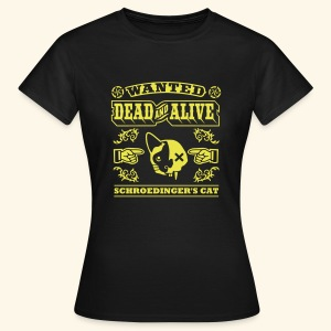 Schroedinger's Cat, Girlie - Frauen T-Shirt