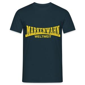 Markenwahn weltweit - Männer T-Shirt