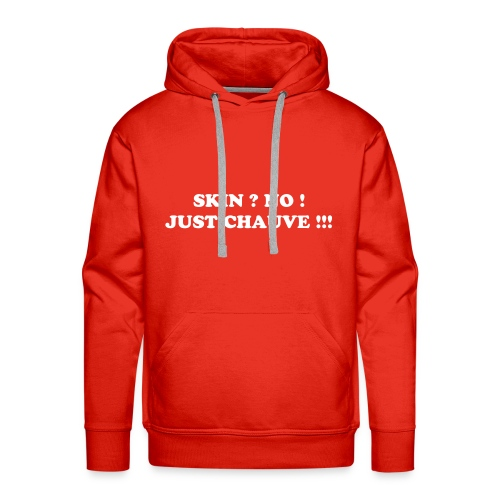 Sweat Not a Skinhead ! - Sweat-shirt à capuche Premium pour hommes