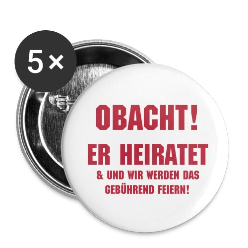 Obacht! Button - Buttons groß 56 mm