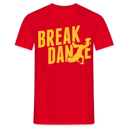 Break Dance T-Shirt - Men's T-Shirt