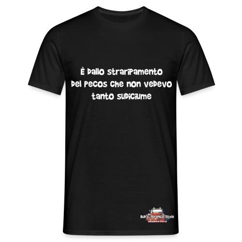È dallo straripamento del Pecos... - Maglietta da uomo