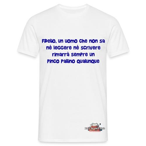 Fidelio, un uomo che non sa... - Maglietta da uomo