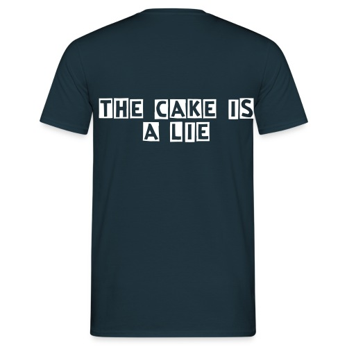 The cake is a lie - Camiseta hombre