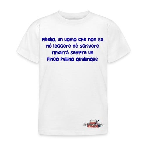 Fidelio, un uomo che non sa... - Maglietta per bambini