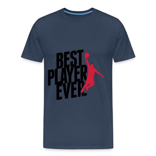 best player ever t-shirt - Men's Premium T-Shirt