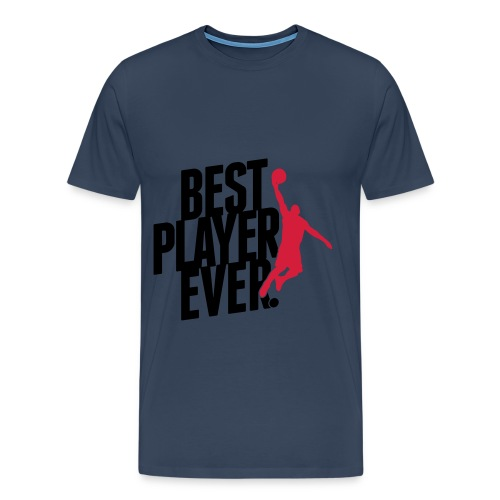 best player ever t-shirt - Men's Premium T-Shirt