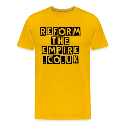 Reform The Empire T-Shirt - Men's Premium T-Shirt