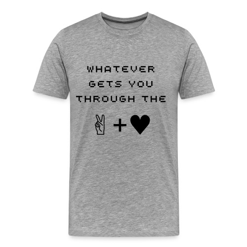 WHATEVER PEACE & LOVE Black Font Male - Men's Premium T-Shirt