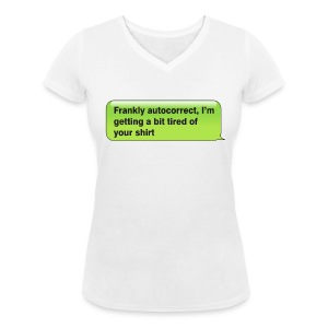 Frankly Autocorrect - Women's V-Neck T-Shirt