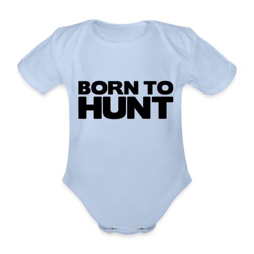 Né pour chasser  - Body bébé bio manches courtes