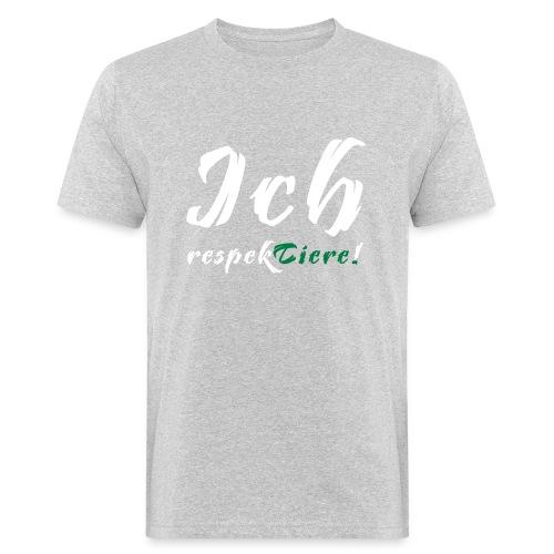Ich respekTiere! - Männer Bio-T-Shirt