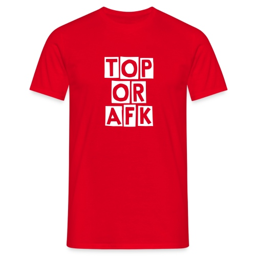 TOP or AFK - Camiseta hombre