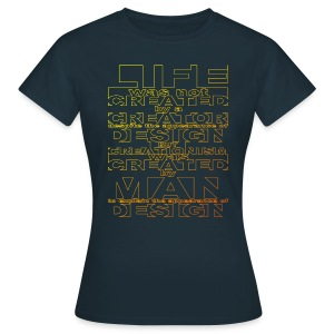CREATIONISM was CREATED  - Women's T-Shirt