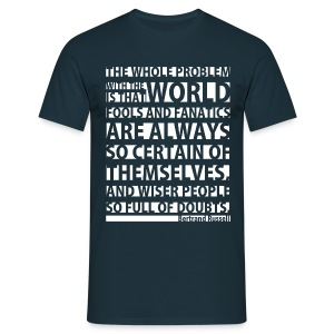The Whole Problem with the World  - Men's T-Shirt