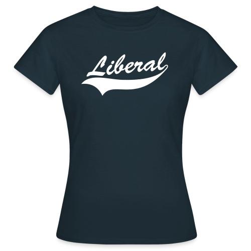 Liberal  - Women's T-Shirt