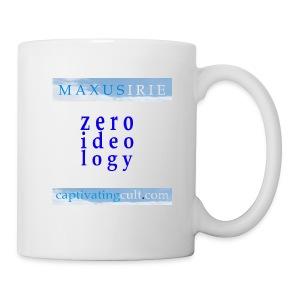 Maxus Irie - zero ideology - mug - Mug