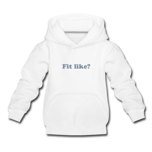 Fit Like? Nae bad! kid's hooodie - Kids' Premium Hoodie
