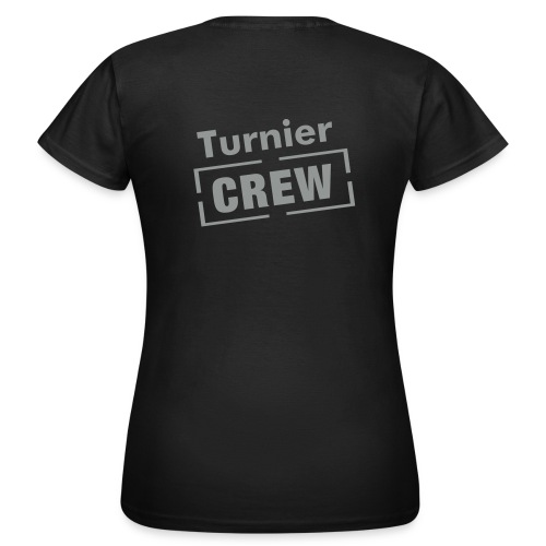 Turnier Crew - Women - Frauen T-Shirt
