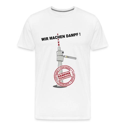 Wir machen Dampf - Herren - Männer Premium T-Shirt