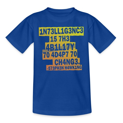 Stephen Hawking - Intelligence  - Kids' T-Shirt