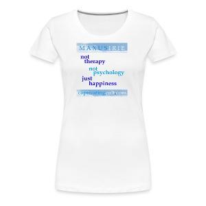 Maxus Irie - not psychology - Women's Premium T-Shirt
