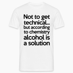 Alcohol Is A Solution T-paidat