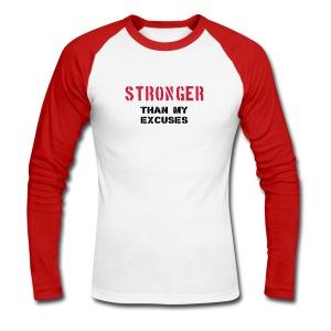 STRONGER THAN EXCUSES (RED) - Men's Long Sleeve Baseball T-Shirt