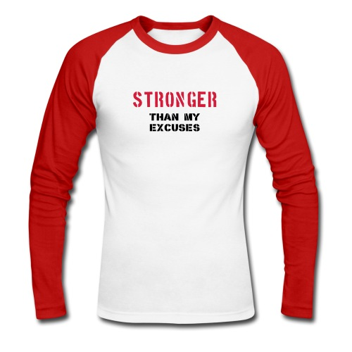 STRONGER THAN EXCUSES (RED) - Men's Long Sleeve Baseball T-Shirt