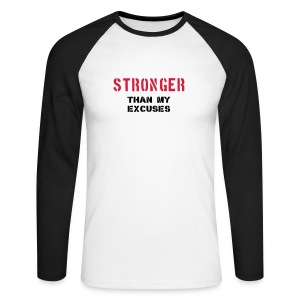 STRONGER THAN EXCUSES (BLK) - Men's Long Sleeve Baseball T-Shirt