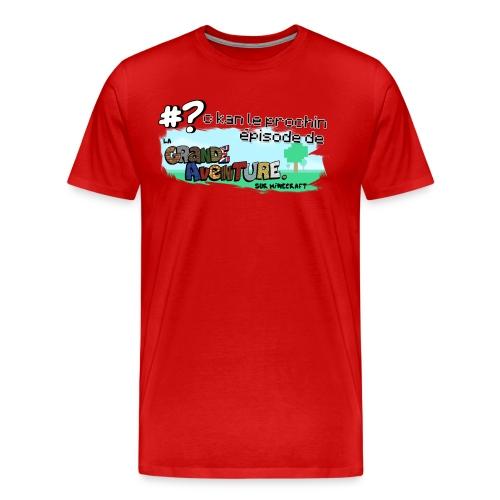 Le Fan de la Grande Aventure - T-shirt Premium Homme