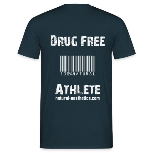Men - Drug Free T-Shirt - Männer T-Shirt