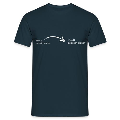 30 gelassen bleiben - Männer T-Shirt