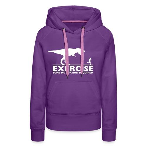 Exercise - some motivation required - Frauen Premium Hoodie