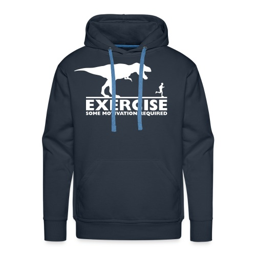 Exercise - some motivation required - Männer Premium Hoodie