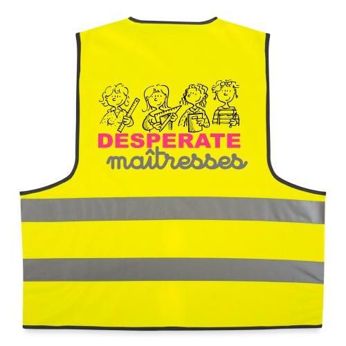gilet jaune desperate - Gilet de sécurité