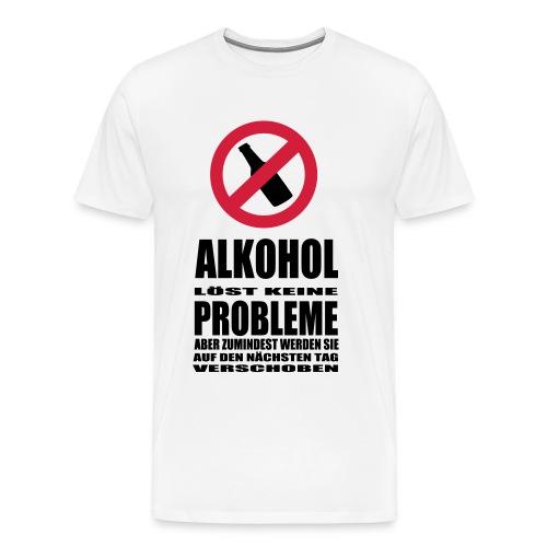 Alkohol löst keine Probleme, aber... - Männer Premium T-Shirt