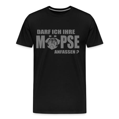 Möpse anfassen  - Männer Premium T-Shirt