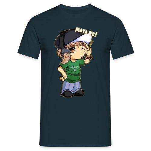 Matane! - Männer T-Shirt