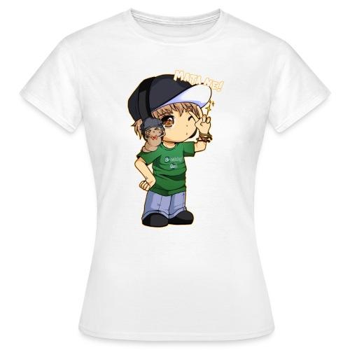 Matane! - Frauen T-Shirt