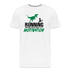 Running - Sometimes you just need a motivation T-Shirts - Men's Premium T-Shirt
