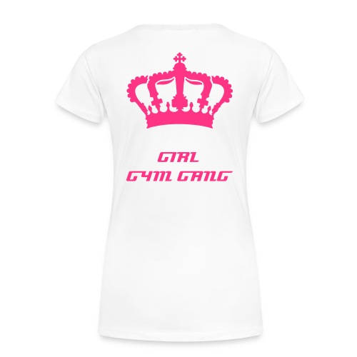 GYM GANG GIRL - Frauen Premium T-Shirt