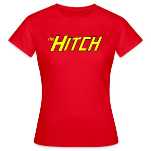 The Hitch  - Women's T-Shirt