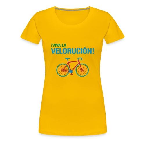 ¡Viva la Veloruciòn! - Frauen Premium T-Shirt