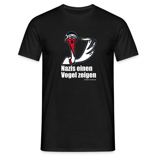 Storch Heinar - Nazis einen Vogel zeigen! - Männer T-Shirt