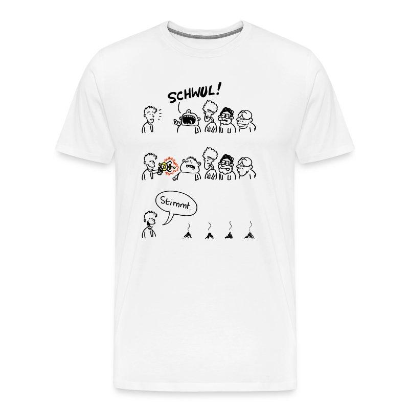 SCHWUL! Stimmt. Boys - Männer Premium T-Shirt
