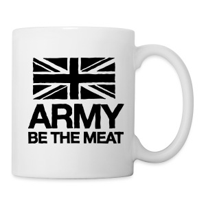 ARMY: BE THE MEAT (Mug) - Mug