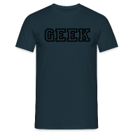 T-Shirts ~ Men's T-Shirt ~ GEEK