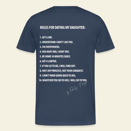 Dating my daughter! - Herre premium T-shirt